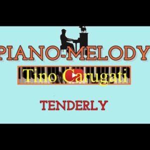 "Piano-melody ""Tenderly"""